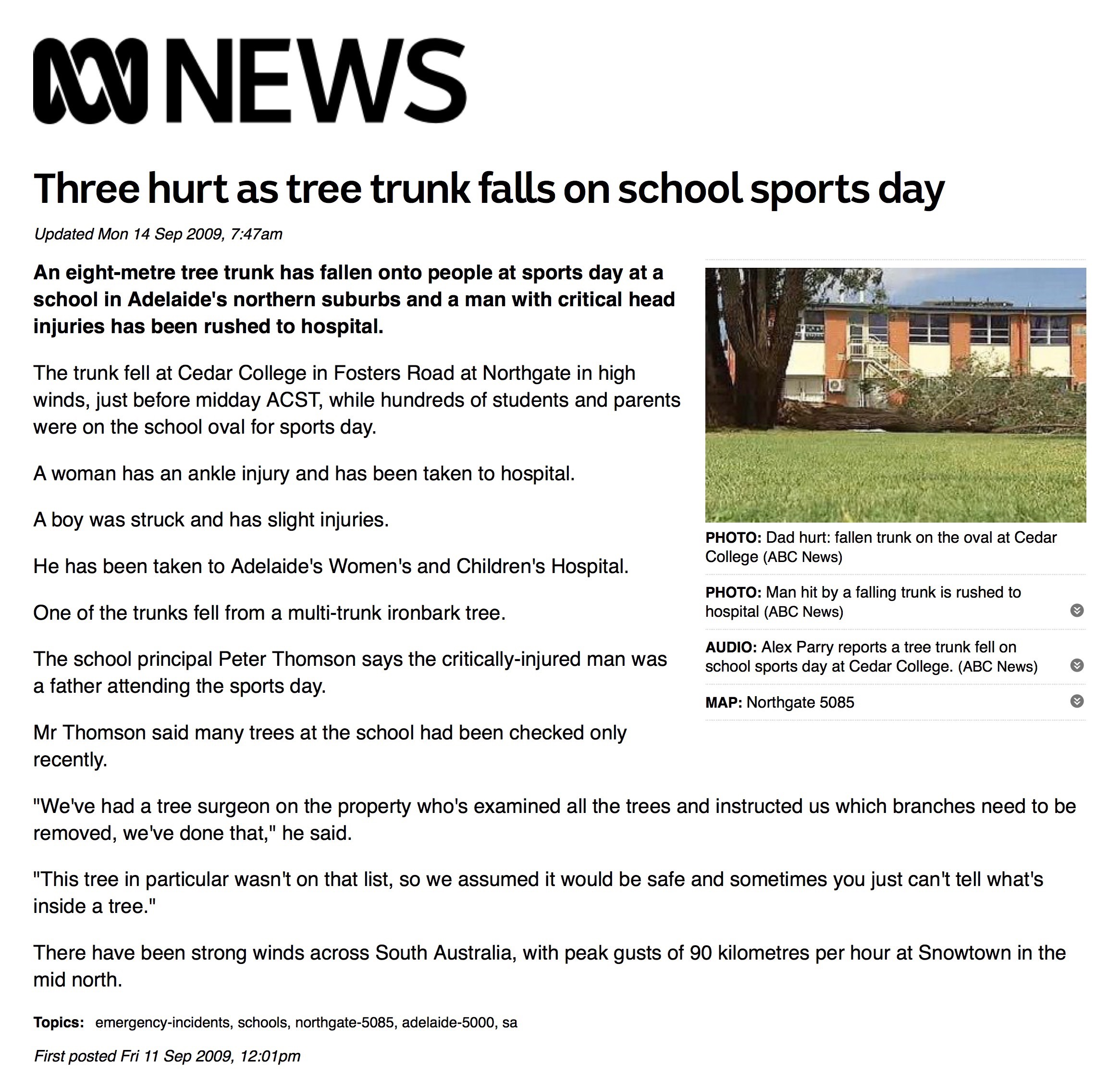 The news report from ABC news about the day at cedar college northgate - it was windy