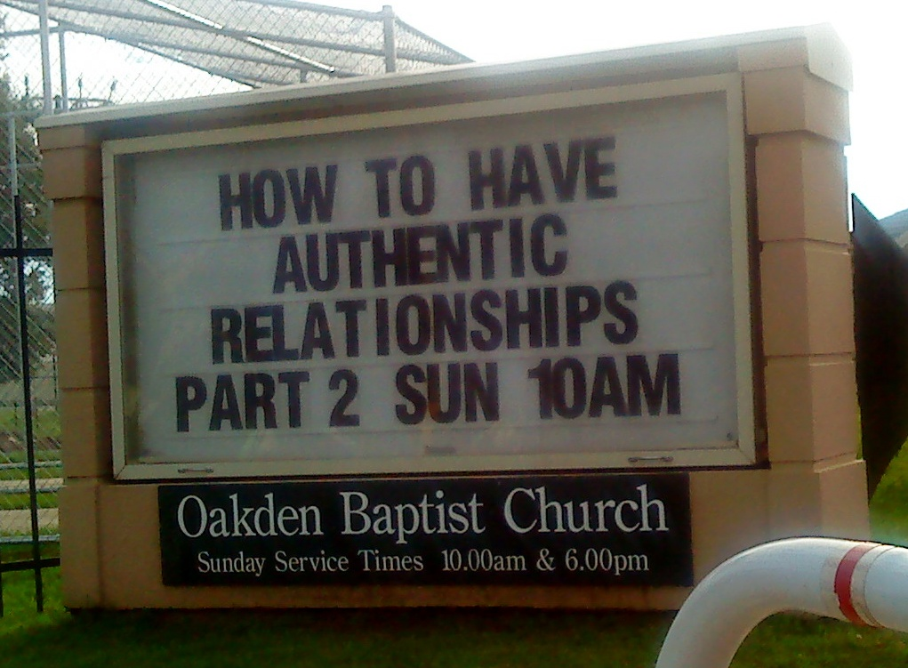 Oakden Baptist church sign stating 'how to have authentic relationships' and this could help people work towards forgiveness