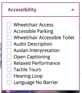 from the fringe site a capture that shows options of booking such as wheelchair access, parking, toilet, audio desc, auslan, open caption, relaxed, tactile tours, hearing loop and language no barrier. Adelaide Fringe Accessibility