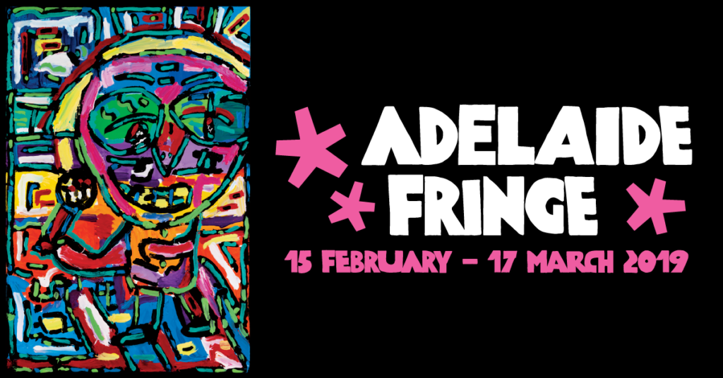 adelaide fringe logo that shows the dates 15 feb until 17 march 2019 and a person holding a microphone in all colours.